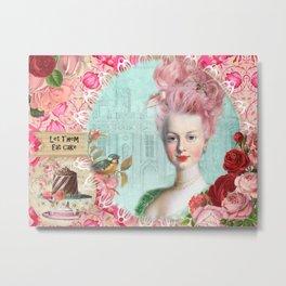 Marie Antoinette, LET THEM EAT CAKE Metal Print
