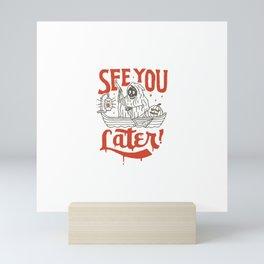 See You Mini Art Print