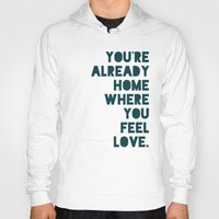 home sweet home Hoodies featuring Home by Leah Flores