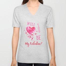 Will you be my valentine III Unisex V-Neck