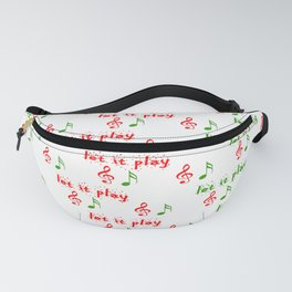 Let it play... Christmas music - Christmas Series Fanny Pack