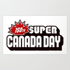 150th Super Canada Day Art Print