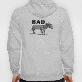 Bad Ass Hoody