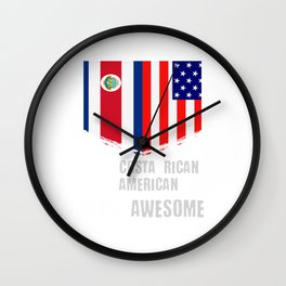 50% Costa Rican 50% American 100 Awesome Wall Clock