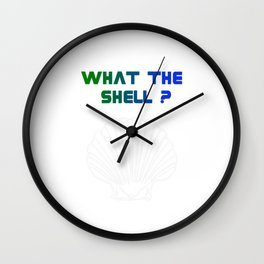 What The Shell? Beach T-shirt Beach Shirt for Women and Men Wall Clock