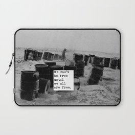 One day we'll all be free. Laptop Sleeve