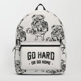 Go Hard or Go Home English Bulldog Backpack