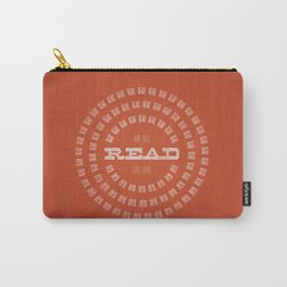 Read Read Read (and then read some more) Carry-All Pouch