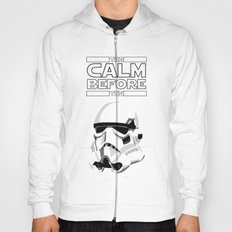 CALM BEFORE THE STORM Hoody