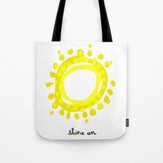 Shine on! Tote Bag