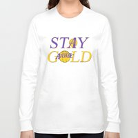 lakers Long Sleeve T-shirts featuring Stay Gold by Ant Atomic