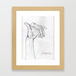 Its always like this. Framed Art Print