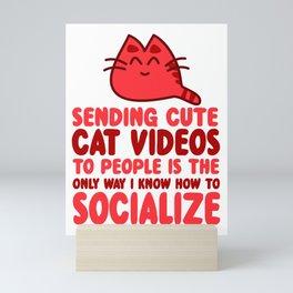 Cute Cat Videos Mini Art Print