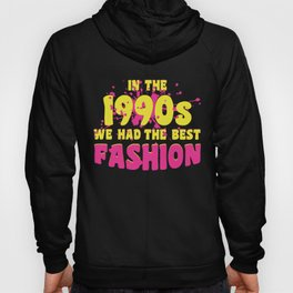 90s Pop Culture Retro Fashion Outfit Hoody