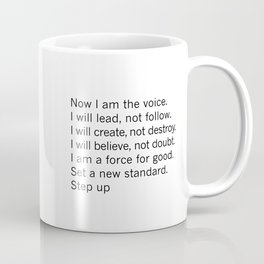 Now I am voice. I will lead, not follow Coffee Mug