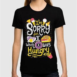 I was hungry T-shirt