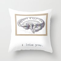 atheist Throw Pillows featuring I Lobe You  by Blue Specs Studio