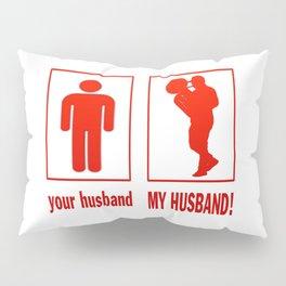MY HUSBAND - TROMBONIST Pillow Sham