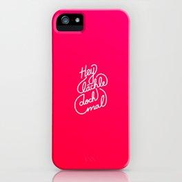 Hey lächle doch mal   [gradient] iPhone Case