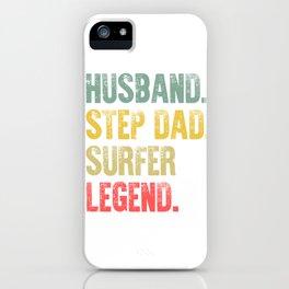 Funny Men Vintage T Shirt Husband Step Dad Surfer Legend iPhone Case