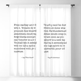 Finish Each Day and be done with it. Ralph Waldo Emerson Blackout Curtain