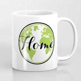Earth is our Home Coffee Mug