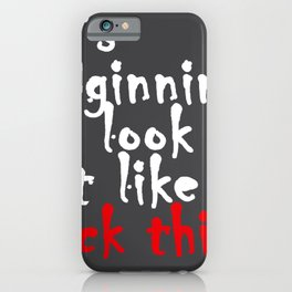 It starts to look like shit on top Fuck This iPhone Case