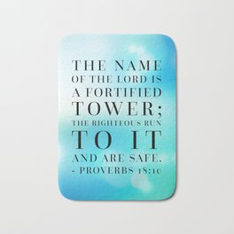 Proverbs 18:10 Bible Quote Bath Mat