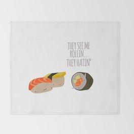 Sushi Rollin Hatin Throw Blanket