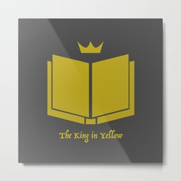 The King in Yellow Metal Print