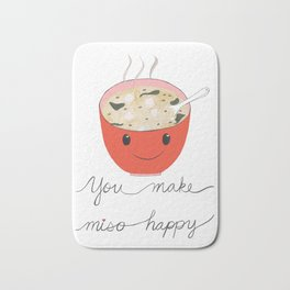 you make miso happy Bath Mat