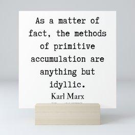 66  | Karl Marx Quotes | 190817 Mini Art Print