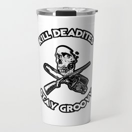 Kill Deadites, Stay Groovy Baby Travel Mug
