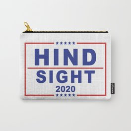 HINDSIGHT FOR PRESIDENT V_1.0 Carry-All Pouch