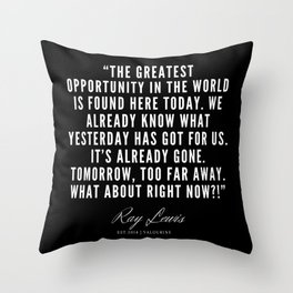 18  | Ray Lewis Quotes 190511 Throw Pillow