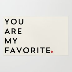 YOU ARE MY FAVORITE Rug