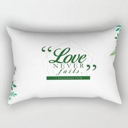 LOVE NEVER FAILS - GREEN Rectangular Pillow