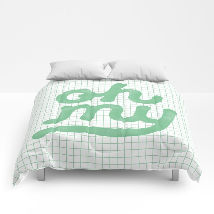 Oh My green and white typography poster design for bedroom wall art home decor Comforters