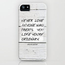 Quote / Oscar Wilde iPhone Case