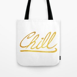 Gold Chill Tote Bag
