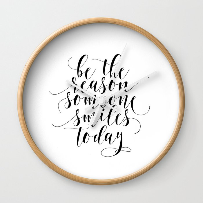 Be The Reason Someone Smiles Today Quote Poster Typography Print