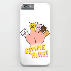 Cat Fingers - gimme 9! iPhone 6s Slim Case