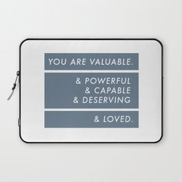You Are. Laptop Sleeve