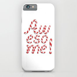 Awesome! iPhone Case