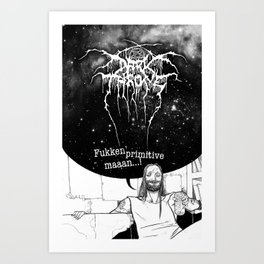 "Fenriz Darkthrone ""make it primitive maaaan"" Art Print"