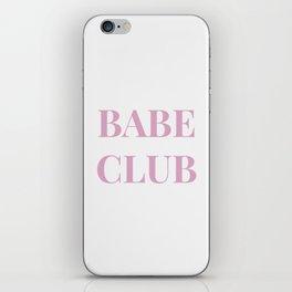 Babeclub white iPhone Skin