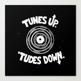 TUNES UP Canvas Print