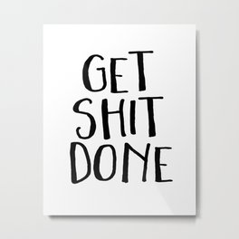 Motivational Quote Get Shit Done Fittnes Quote Gym Quote Gym Decor Poster Typography Teen Room Decor Metal Print