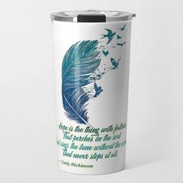 Hope Is Feathers (Emily Dickinson) Travel Mug