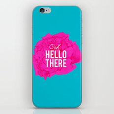 Oh, Hello There iPhone & iPod Skin